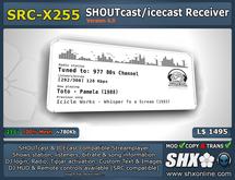 SHX - SHOUTcast board & ICEcast Club Receiver SRC-X255
