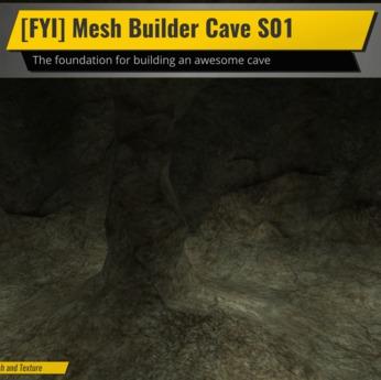 [FYI] Mesh Builder's Cave S01