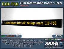 SHX - Club Infoboard CIB-T56 - Scrolling Message Ticker