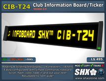 SHX - Club Infoboard CIB-T24 - Scrolling Message Ticker