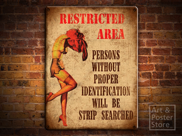 RESTRICTED AREA Retro Rusty Metal Sign Cheeky PIN UP GIRL Poster