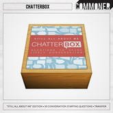 """[Commoner] Chatterbox / """"Still All About Me"""""""