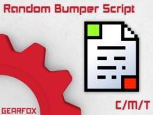 .:-: Zenpai's Random Bumper Script