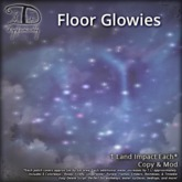 [DDD] Floor Glowies - 5x5 patch of magic Tex. Change glitter