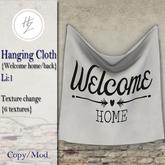 .::Hazeel::. Hanging Cloth {Welcome}