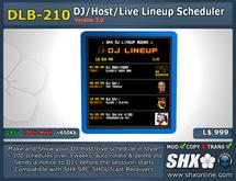 SHX-DLB-210 - DJ Lineup Board Scheduler