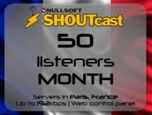 SHOUTcast stream server - 50 listeners - up to 192kbps - one month - Paris, France