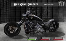 Bad Guys Chopper/