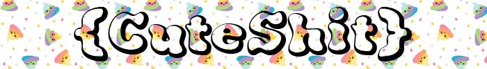 Cuteshit mp banner