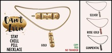 Can't Even - Stay Chill Pill Necklace (Gunmetal)
