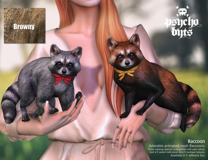 .{PSYCHO:Byts}. Raccoon  -Browny