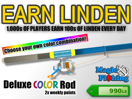 Magic Fishing Deluxe COLOR Rod -  Earn Linden by Fishing