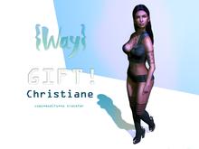 {Way} Christiane GIFT!