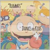 LeMomo: Rugrats - Dance [Gift!]