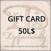 [DDD] Gift Card 50L$ - Usable on over 750 products inworld!