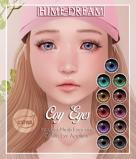 {HIME*DREAM} Coy Eyes - Mesh Eyes & Catwa Eyes Appliers