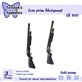 Low prim Shotguns (Full Perms)