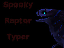 [DNA] Spooky Raptor Typer