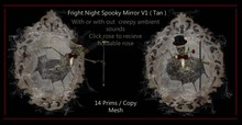 Fright night spooky mirror ( Tan ) V1 With sound
