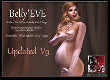 Belly'EVE  updated V9 ( pregnant for EVE mesh body )
