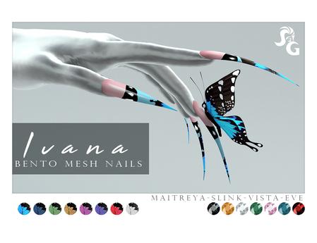 ::SG:: Ivana Nails. EVE-VISTA-MAITREYA-SLINK BENTO