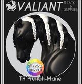 VALIANT - TH French Mane