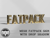 Burin: Mesh Fatpack Sign