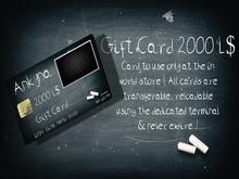 .:: Ankyna ::. Gift Card 2000 L$