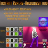 Instant Replay-Halloween HUD (Female)