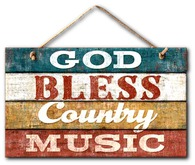 Sign - God Bless Country Music