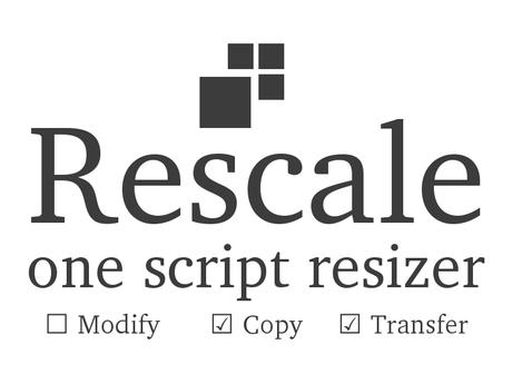 Rescale Resize Script