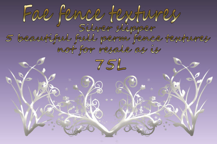 SilverSlipper fae fence textures