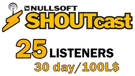 Shoutcast 30 days 25 listeners