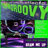 rock the house ~Beam me Up~ (both effect bundles) PoofNGroovy