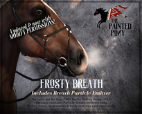The Painted Pony~ Frosty Breath - particle emitters  (modify Perms)