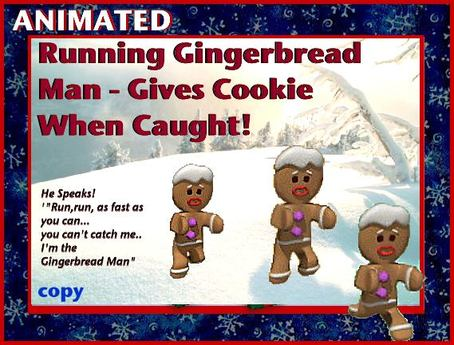 Running Gingerbread Man - Gives Cookie If Caught