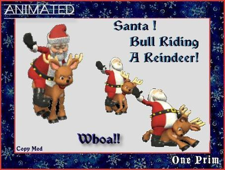 Santa Claus Bull Riding A Reindeer - Woah!