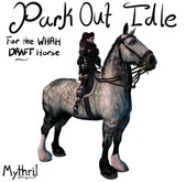 ~Mythril~ WH DRAFT: Park Out Idle