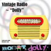 "Robot Dolly - Vintage radio - ""Dolly"" boxed MP"