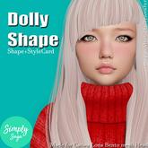 -Simply Suga- Dolly Shape