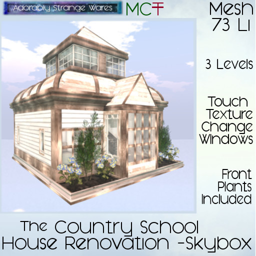 ~ASW~ The Country Schoolhouse Restoration -Skybox