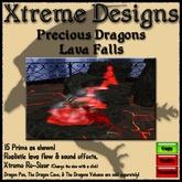 Precious Dragons Lava Falls ( Waterfall ) - Dragon