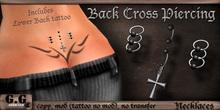 :: Back Cross Piercing :: Includes Lower Back Tattoo