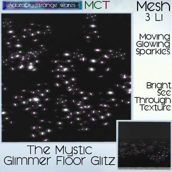 ~ASW~ The Mystic Glimmer Floor Glitz