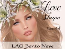 """Neve Shape """"LAQ Bento Neve Head"""""""