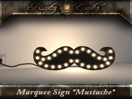 ".: RatzCatz :. Sign Marquee ""Mustache"""