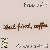 Little Llama - But first, coffee