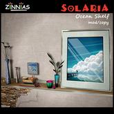 Zinnias Solaria Ocean Shelf