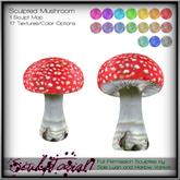 T. SculpToriaN -Mushroom Sculpty + 17 Color Options
