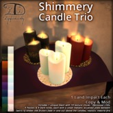 [DDD] Shimmering Trio of Candles - 18 Texture Choices via menu!